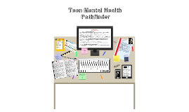 Teen Mental Health Pathfinder