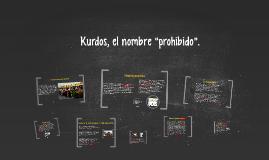 """Kurdos, el nombre """"prohibido""""."""