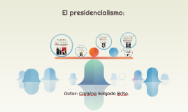 Presidencialismo.