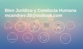 Copy of Bien Juridico y Conducta Humana