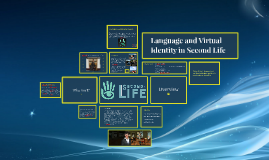 Language and Virtual Identity in Second Life