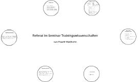 Referat im Seminar Trainingswissenschaften
