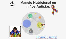 Manejo Nutricional en niños Autistas