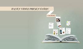 HANEN VIDEO PRESENTATION
