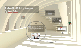The Benefits of A Healthy Workplace