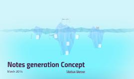 Notes Generation Concept
