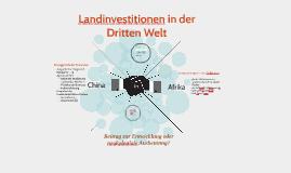 Landinvestitionen in der Dritten Welt