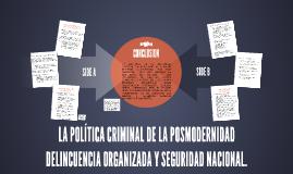 LA POLÍTICA CRIMINAL DE LA POSMODERNIDAD