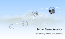 Turner Saves America