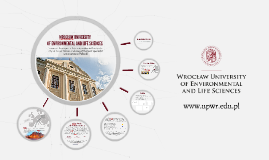 WROCŁAW UNIVERSITY OF ENVIRONMENTAL AND LIFE SCIENCES 2018