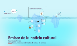 Copy of Emisor de la noticia cultural