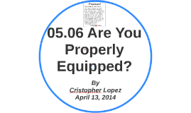 Copy of 05.06 Are You Properly Equipped?