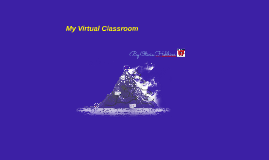 Copy of My Virtual Classroom