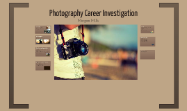 Photography Career Investigation