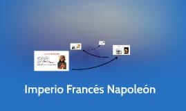 Imperio Frances Napoleón