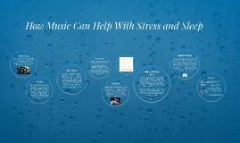 Stress and Sleep Presentation