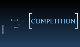 An Introduction to Competition