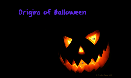 Copy of Origins of Halloween