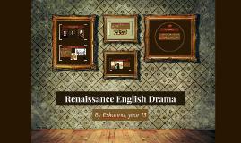 Renaissance English Drama