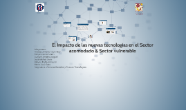 El Impacto de las nuevas tecnologías en el Sector acomodado
