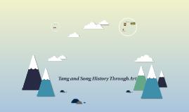Tang and Song History Through Art