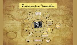 Transmissão e Psicanálise