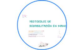 PROTOCOLOS DE REHABILITACION DE MANO