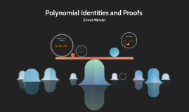 Polynomial Identities and Proofs