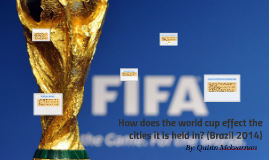 How does the world cup effect the cities it is held in?