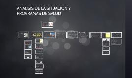 ANÁLISIS DE LA SITUACIÓN Y PROGRAMAS DE SALUD