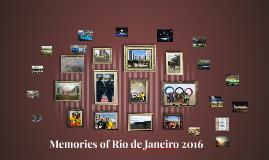 Memories of Rio de Janeiro 2016