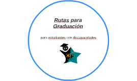 Rutas para Graduación