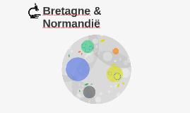 Bretagne & Normandië