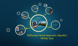 Patterson Dairy Farm Anaerobic Digester Virtual Tour