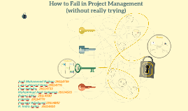 Copy of How to Fail in Project Management (without really trying)