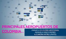 Copy of PRINCIPALES AEROPUERTOS DE COLOMBIA