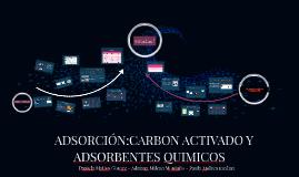 ADSORCIÓN:CARBON ACTIVADO Y ADSORBENTES QUIMICOS