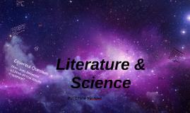 Copy of Copy of Literature & Science