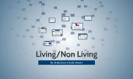 Living/Non Living