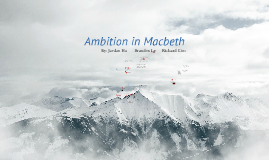 Ambition and MacBeth