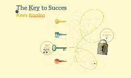 The Key to Succes