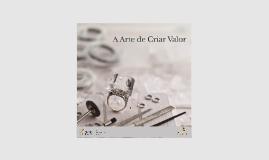 A arte de criar valor