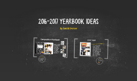 2016-2017 YEARBOOK IDEAS