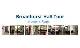 Broadhurst Women's Room