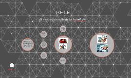 P.F.T.E