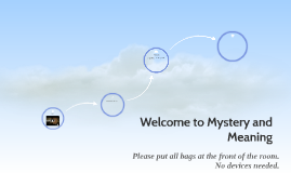 Welcome to Mystery and Meaning