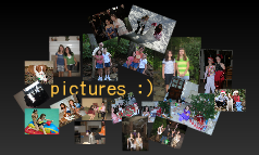 pictures :)