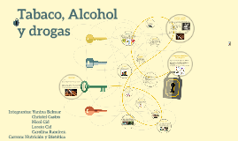 Copy of Tabaco, Alcohol y drogas