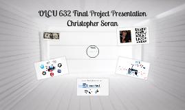 OLCU 632 Final Project Presentation