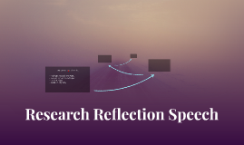 Research Reflection Speech